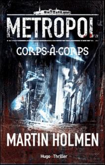 Metropol Tome 1-Martin Holmen