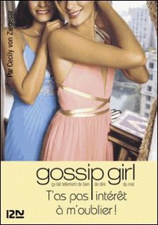Gossip Girl Tome 11-Cecily Von Ziegesar