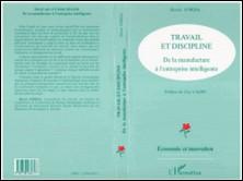 TRAVAIL ET DISCIPLINE. De la manufacture à l'entreprise intelligente-Henri Jorda