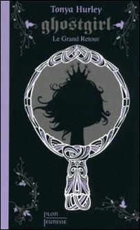 Ghostgirl Tome 2-Tonya Hurley