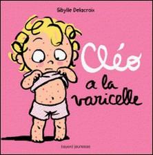 Cléo a la varicelle-auteur