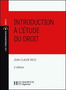Introduction à l'étude du droit - Nº16 - 3ème édition-Jean-Claude Ricci