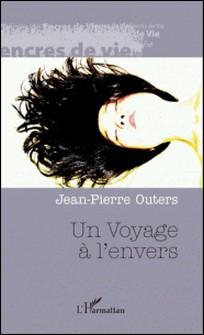 Un voyage à l'envers-Jean-Pierre Outers