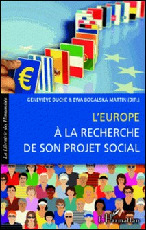 L'Europe à la recherche de son projet social-Ewa Bogalska-Martin