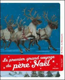 Le premier voyage du Père Noël-Moe Price