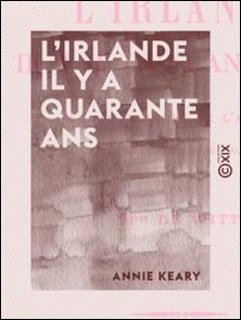 L'Irlande il y a quarante ans-Annie Keary , Henriette Witt (de)