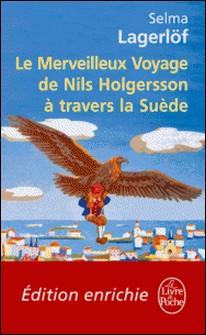 Le Merveilleux Voyage de Nils Holgersson à travers la Suède-Selma Lagerlöf