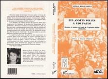 Les années folles à São Paulo - Hommes et femmes au temps de l'explosion urbaine, 1920-1929-Monica Raisa Schpun