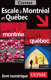Escale à Montréal et Québec-Collectif