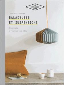 Baladeuses et suspensions - 20 projets à réaliser soi-même-Charlotte Vannier