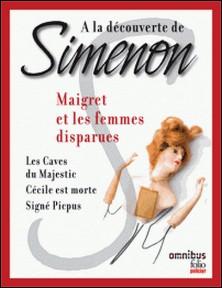 A la découverte de Simenon 11 - Maigret et les femmes disparues-Georges Simenon