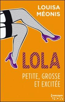 Lola S1.E2 - Petite, grosse et excitée-Louisa Méonis