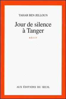 Jour de silence à Tanger-Tahar Ben Jelloun