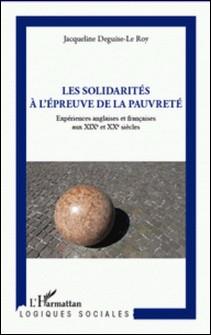 Les solidarités à l'épreuve de la pauvreté : expériences anglaises et françaises aux XIXe et XXe siècles-auteur