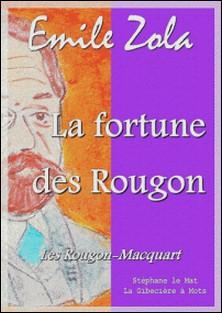La fortune des Rougon - Les Rougon-Macquart 1/20-Emile Zola