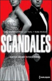 Scandales - Une menace à écarter - Un secret à défendre - Un honneur à sauver-Sara Craven , Mira Lyn Kelly , Kate Walker