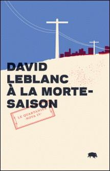 À la morte-saison-David LeBlanc