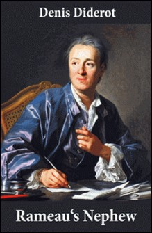 Rameau's Nephew (in a new translation by Ian C. Johnston)-Denis Diderot , Ian C. Johnston