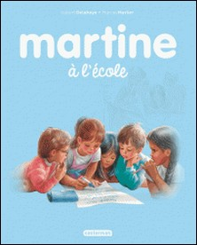 Martine Tome 34-Gilbert Delahaye , Marcel Marlier