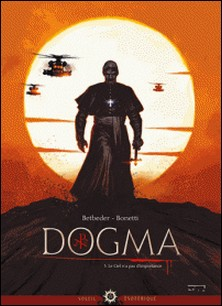 Dogma T03 - Le ciel n'a pas d'importance-Stéphane Betbeder , Elia Bonetti