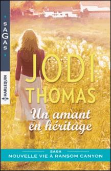 Un amant en héritage-Jodi Thomas