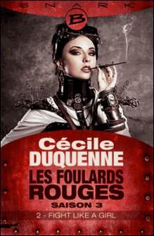 Fight Like a Girl - Épisode 2 - Les Foulards rouges - Saison 3, T3-Cécile Duquenne