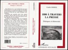 1880 à travers la presse - Dialogues et démocratie-Camille Moreel