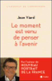 Le moment est venu de penser à l'avenir-Jean Viard