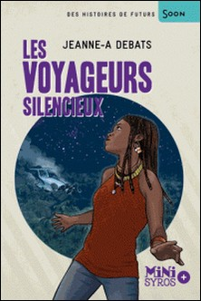 Les voyageurs silencieux-Jeanne-A Debats