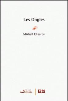 Les ongles-Stéphane A. Dudoignon , Mikhaïl Elizarov