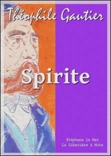 Spirite-Théophile Gautier