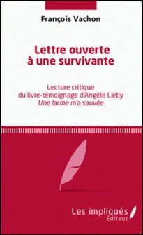 Lettre ouverte à une survivante - Lecture critique du livre-témoignage d'Angèle Lieby