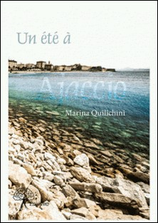 Un été à Ajaccio-Marina Quilichini