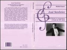 José Serebrier. Un chef d'orchestre et compositeur à l'aube du XXIème siècle-Michel Fauré