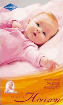 Un ange à adopter-Melissa James