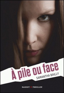 A pile ou face-Samantha Bailly