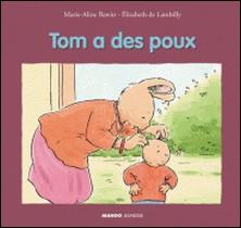 Tom a des poux-Marie-Aline Bawin , Elisabeth De Lambilly