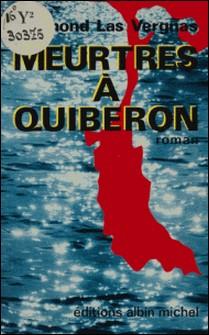 Meurtres à Quiberon-Raymond Las Vergnas