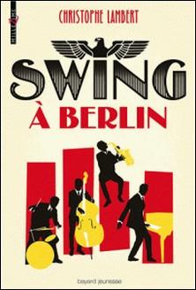 Swing à Berlin-Christophe Lambert