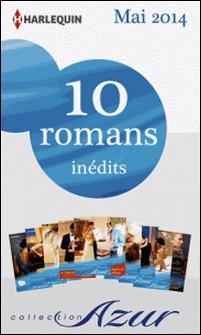 10 romans Azur inédits + 2 gratuits (nº3465 à 3474 - mai 2014)-Collectif