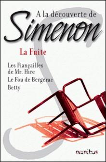 A la découverte de Simenon 3 - La Fuite-Georges Simenon