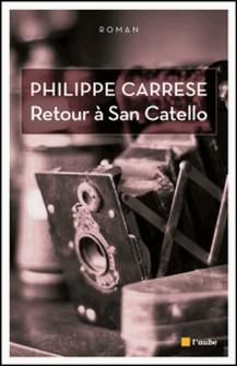 Retour à San Catello-Philippe Carrese