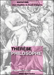 Thérèse philosophe-attribué à Jean-Baptiste de Bo Anonyme