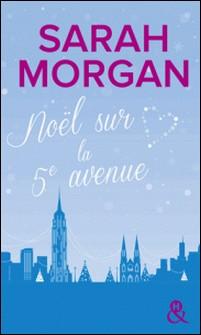 Noël sur la 5e avenue-Sarah Morgan