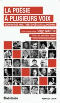 La poésie à plusieurs voix - Rencontres avec trente poètes d'aujourd'hui-auteur