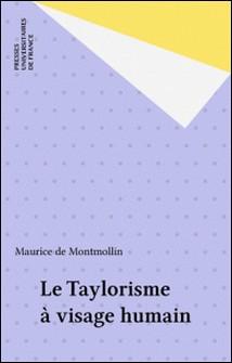 Le Taylorisme à visage humain-Maurice de Montmollin