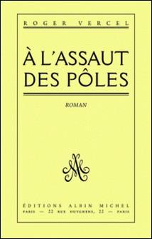 A l'assaut des pôles-Roger Vercel