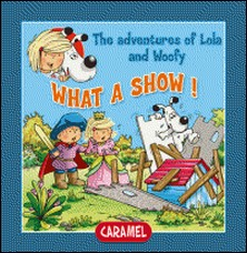 What a Show! - Fun Stories for Children-Edith Soonckindt , Mathieu Couplet