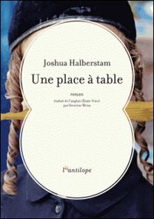Une place à table-Joshua Halberstam