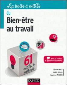 La boîte à outils du Bien-être au travail - 61 outils et méthodes-Clotilde Huet , Gaëlle Rohou , Laurence Thomas